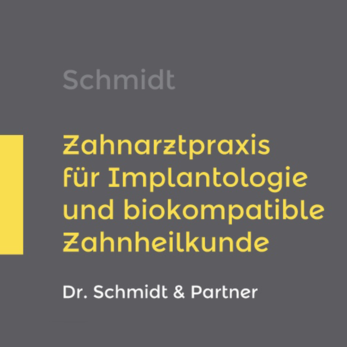 Zahnarztpraxis Schmidt und Partner